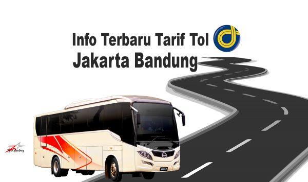 Info Tarif Tol Terbaru Jakarta Bandung
